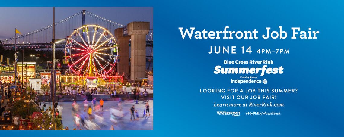 Waterfront Job Fair at Blue Cross RiverRink Summerfest